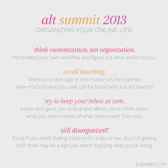 Alt 2013 // Organizing your online life // Elembee.com
