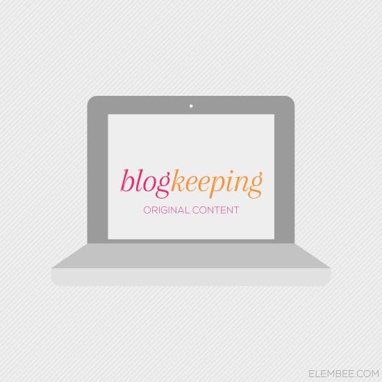 Blogkeeping // Original content // Elembee.com