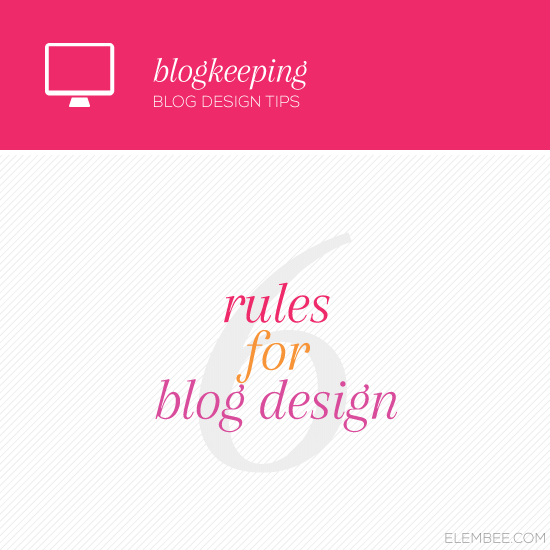6 rules for blog design // Elembee.com