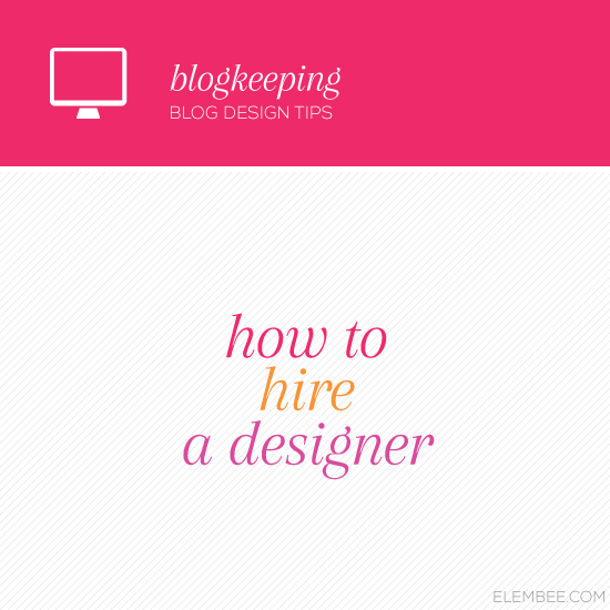 How to hire a designer // Elembee.com