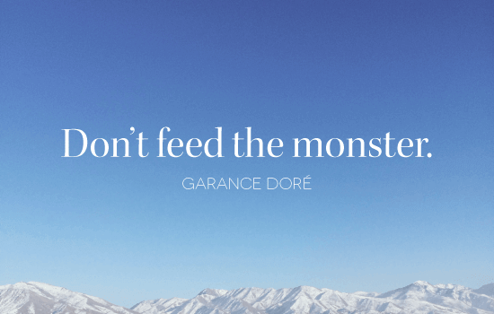 dont-feed-the-monster