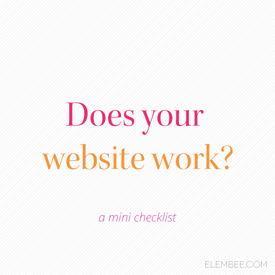 Does your website work? // Elembee.com