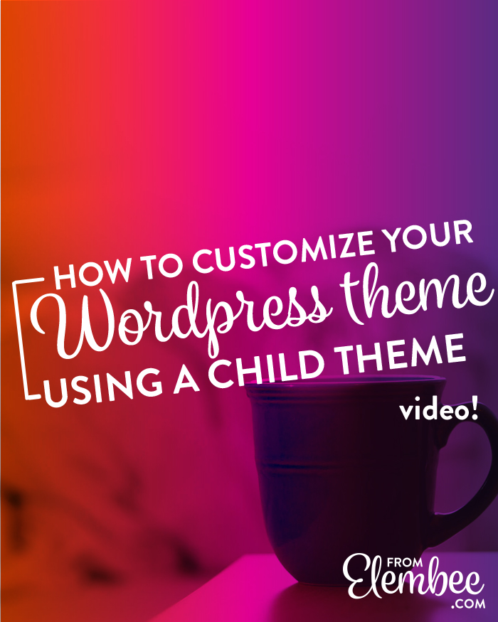 Customize your WordPress theme with a child theme video tutorial