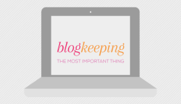 Blogkeeping // The most important thing // Elembee.com