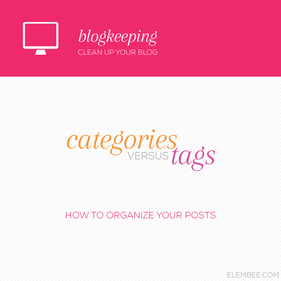 Blogkeeping // Categories vs tags // Elembee.com