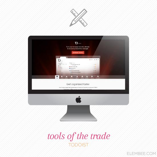 Tools of the Trade // Todoist // Elembee.com