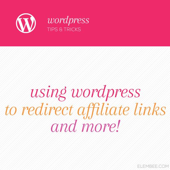 Redirect your affiliate links using WordPress // Elembee.com