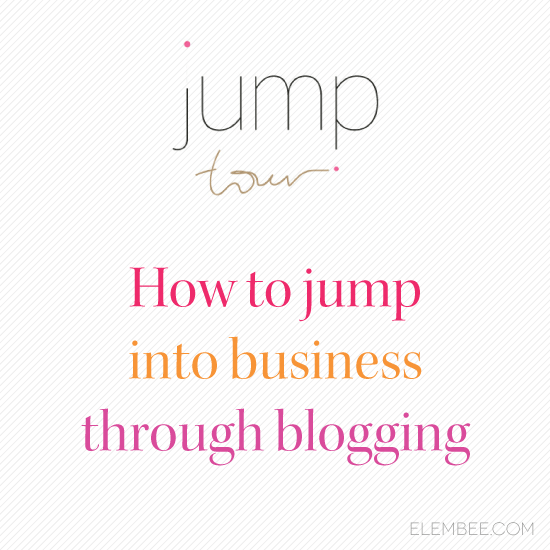 How to jump into business through blogging // Elembee.com