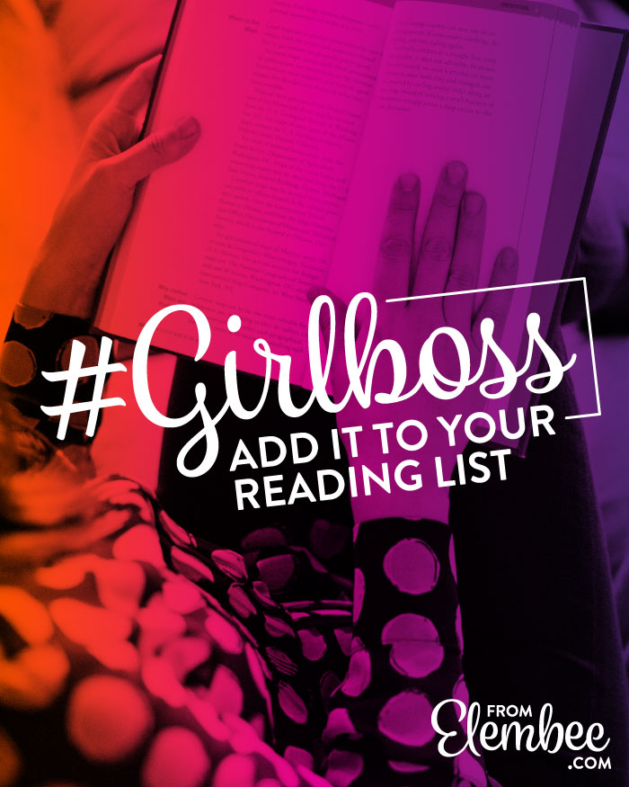 Add #Girlboss to your reading list from elembee.com