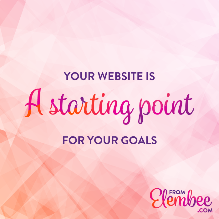 Want to make things happen? Start with your website! from elembee.com
