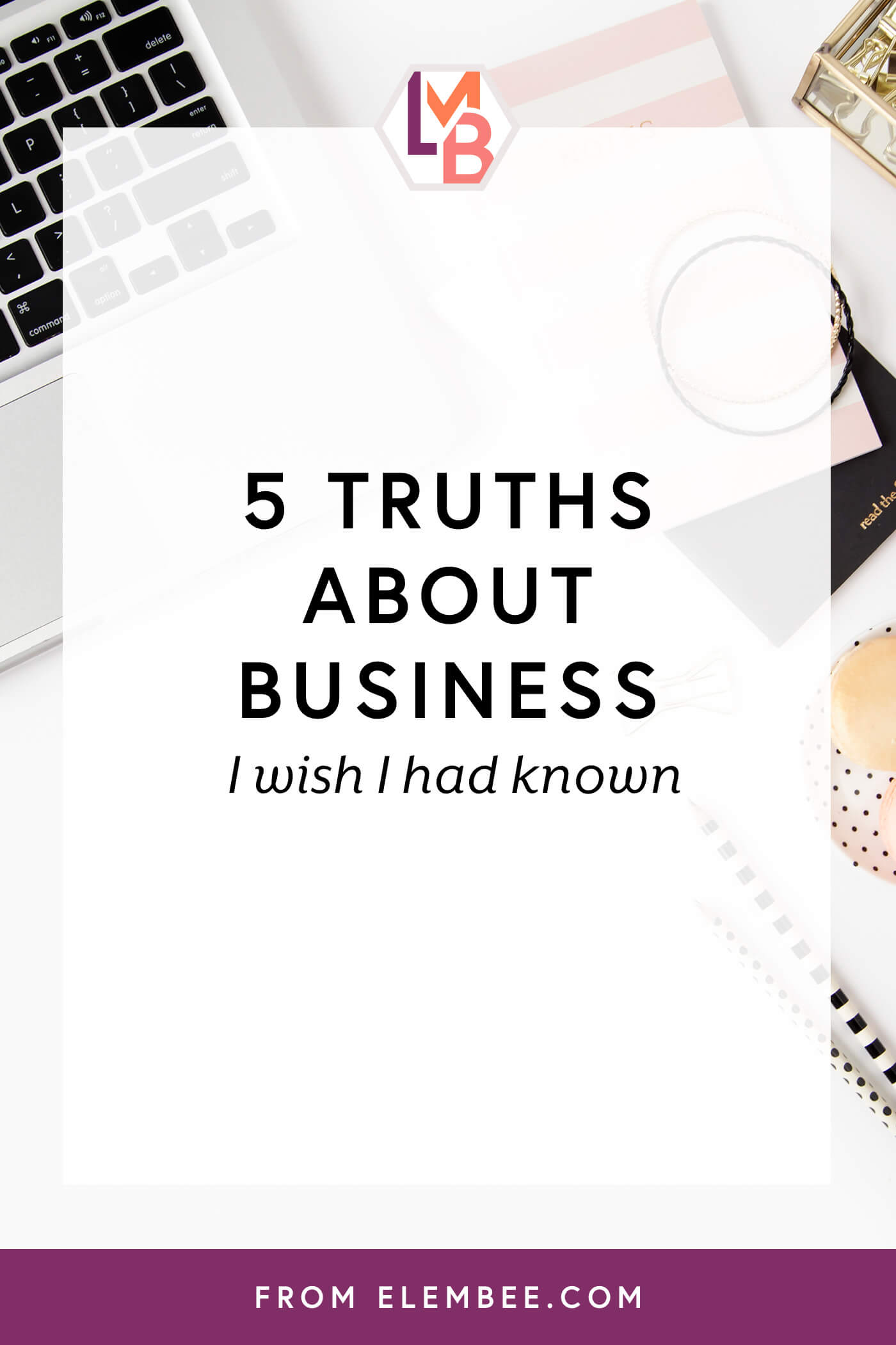 5 truths about business