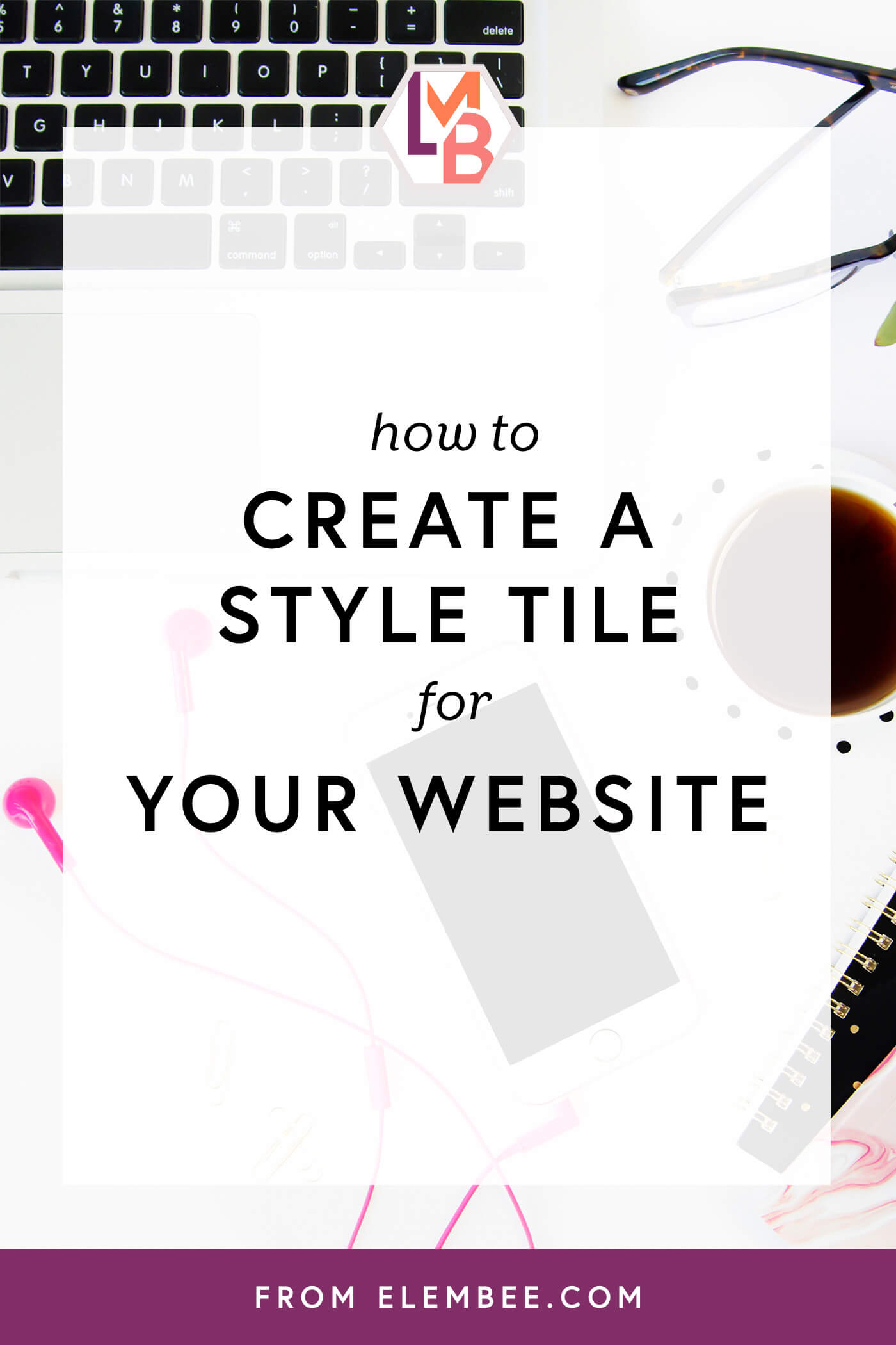 How to create a brand board or style tile for your website